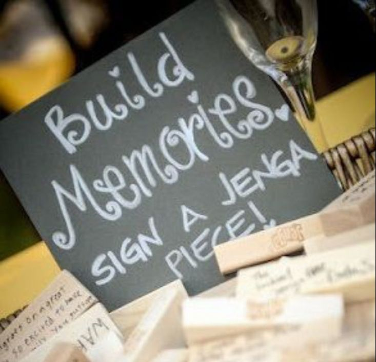 Build Memories - Jenga guestbook idea